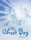 The Ghost Boy Book
