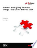 IBM Db2: Investigating Automatic Storage Table Spaces and Data Skew