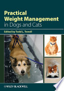 Practical Weight Management in Dogs and Cats