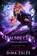 Dream Hunter – Traumsucher (Bailey Spade Serie 2) Pdf/ePub eBook