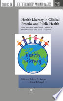 Health Literacy in Clinical Practice and Public Health