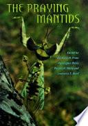 The Praying Mantids Book