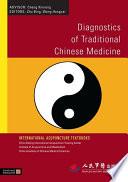"""Diagnostics of Traditional Chinese Medicine"" by Bing Zhu, Hongcai Wang"