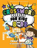 Crossword Puzzles for Kids Ages 8 To 12