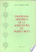 Panorama histórico de la agricultura en Puerto Rico