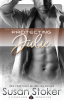 Protecting Julie: A Navy SEAL Military Romantic Suspense Book