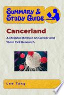 Summary   Study Guide   Cancerland Book