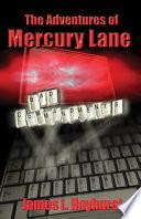 The Adventures of Mercury Lane
