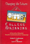 Changing The Culture Of College Drinking