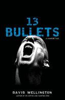 13 Bullets [Pdf/ePub] eBook