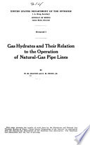 Gas Hydrates and Their Relation to the Operation of Natural-gas Pipe Lines