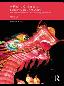 A Rising China and Security in East Asia: Identity Construction and ...