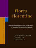 Flores Florentino: Dead Sea Scrolls and Other Early Jewish ...