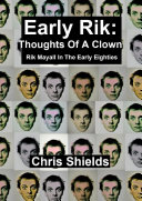 Early Rik: Thoughts Of A Clown - Rik Mayall In The Early Eighties