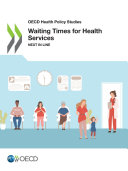 Pdf OECD Health Policy Studies Waiting Times for Health Services Next in Line Telecharger