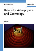 Relativity Astrophysics And Cosmology 2 Volume Set