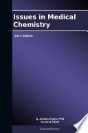 Issues in Medical Chemistry  2013 Edition Book