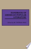 Handbook of American Popular Literature