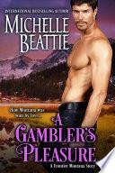 A Gambler's Pleasure