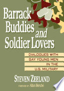 Barrack Buddies and Soldier Lovers