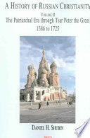 A History of Russian Christianity, Vol. II