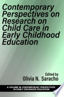 Contemporary Perspectives on Research on Child Care in Early Childhood Education