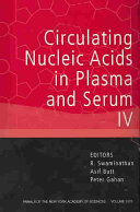 Circulating Nucleic Acids in Plasma and Serum IV