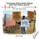 Veteran Declared Dead But Yet Still Alive  Book PDF