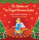 Mr. Hubbles and the Magical Christmas Cookies