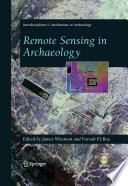 Remote Sensing in Archaeology Book