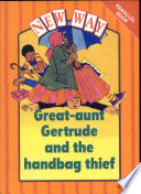 Books - Great Aunt Gertrude and The Handbag Thief | ISBN 9780174005544