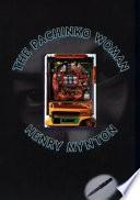 The Pachinko Woman