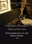 Virginia Woolf's a Room of One's Own: A Contribution to the Essay Genre