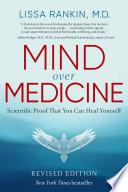 Mind Over Medicine   REVISED EDITION