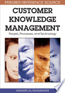 Customer Knowledge Management  People  Processes  and Technology