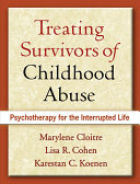 Treating Survivors of Childhood Abuse, First Edition