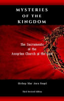 MYSTERIES of the KINGDOM   the Sacraments of the Assyrian Church of the East Book