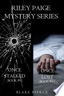 Riley Paige Mystery Bundle  Once Stalked   9  and Once Lost   10