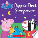 Peppa's First Sleepover (Peppa Pig)
