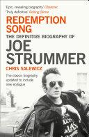 Redemption Song  The Definitive Biography of Joe Strummer