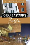 Cheap Bastard sTM Guide to Boston Book