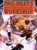 Paul Riley's Watercolour Workshop