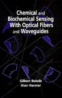 Chemical And Biochemical Sensing With Optical Fibers And Waveguides Book PDF