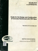 Guide for the Design and Construction of Concrete Reinforced with FRP Bars