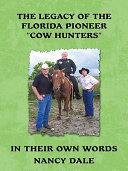 The Legacy of the Florida Pioneer