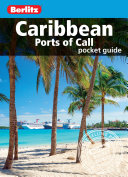Berlitz Pocket Guide Caribbean Ports of Call (Travel Guide eBook)