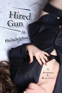 Hired Gun in Philadelphia