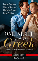 One Night With The Greek A Billionaire Romance Collection The Greek Demands His Heir Carrying The Greek S Heir The Greek S Pregnant Bride S
