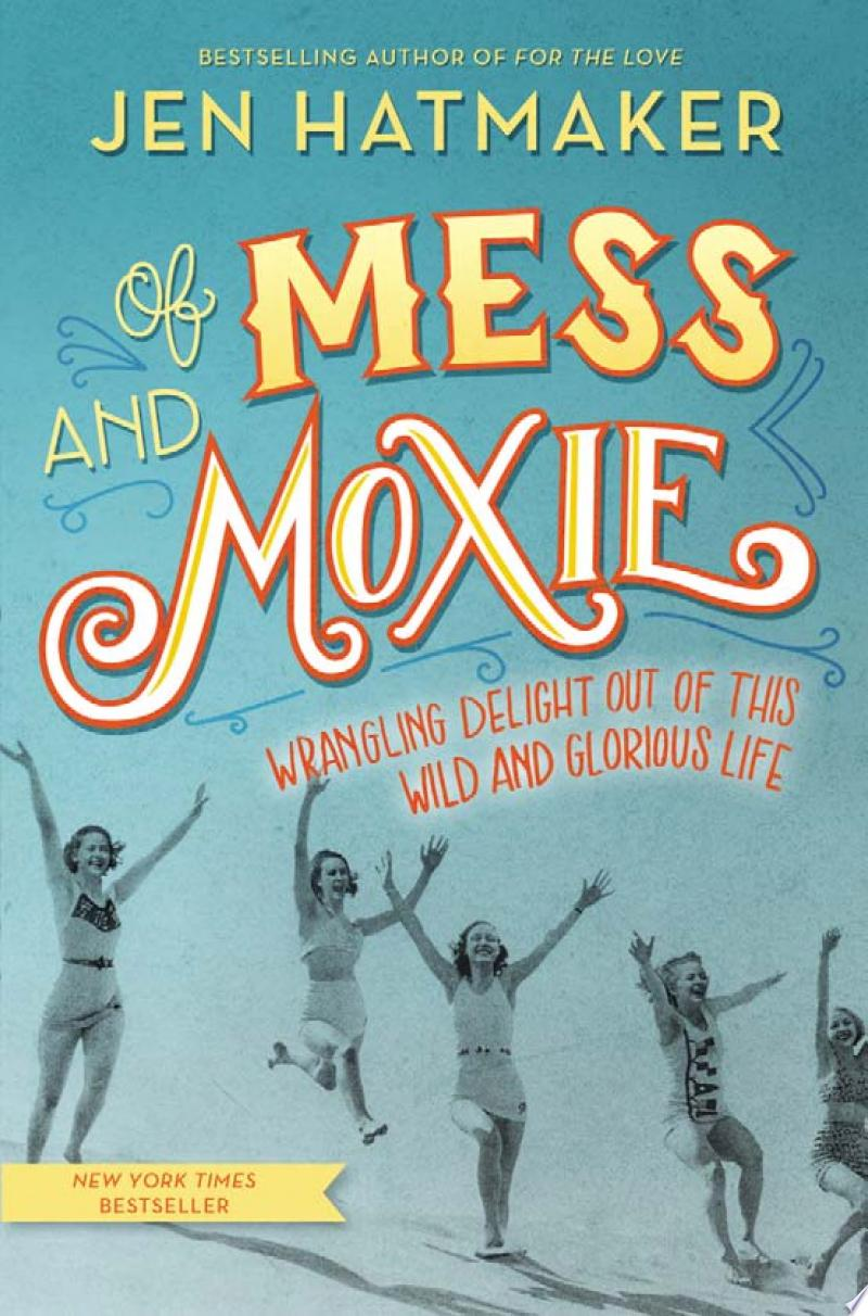 Of Mess and Moxie image