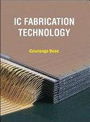 IC Fabrication Technology  1e